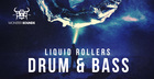 Liquid Rollers - Drum & Bass