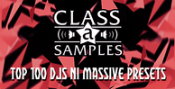 Class a samples top 100 djs ni massive presets 1000 512