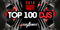 Cas  top 100 djs 2016 sylenth presets 1000 512