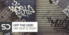 Off The Grid - Hip Hop & Trap