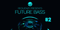 Dabro music future bass vol2 512 web