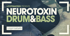 Neurotoxin Drum & Bass