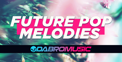 Dabro music future pop melodies 1000 512