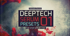 Deep Tech Serum Presets 01