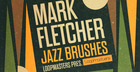 Mark Fletcher - Jazz Brushes