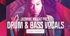 Jasmine Knight Drum & Bass Vocals