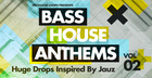 Bass House Anthems Vol 2