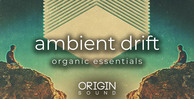 Ambient drift 512 origin sound downtempo loops