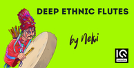Iq samples  deep ethnic flutes by neki cover 1000x512