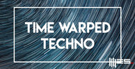 Time warped techno engineering samples techno loops 512