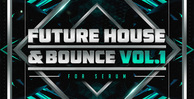 Future house   bounce vol. 1 1000x512