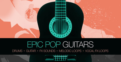 Epic pop guitars 512 production master guitar loops