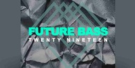 Future bass 2019 512 samplestar future bass loops