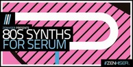 80sforserum 512 zenhiser synth presets