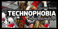 Technophobia techno samples 512 web