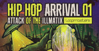 Hip Hop Arrival 01 - Attack Of The Illmatix