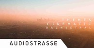 Audiostrasse cinematic themes orchestral 512 cinematic loops