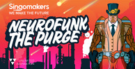Singomakers neurofunk the purge 1000 512 web
