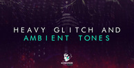 Heavy glitch and ambient tones 1000x512