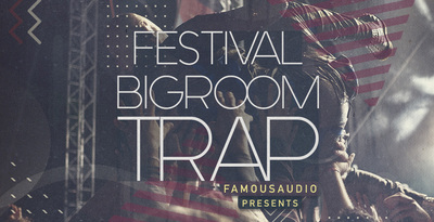 Festival & Big Room Trap