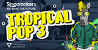 Tropical Pop 3