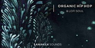 Organic hip hop lofi soul laniakea sounds 512 hip hop loops