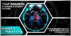 Sample Tweakers - Trap Invaders NI Massive & Sylenth Patches