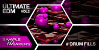 Sample tweakers   ultimate edm drum fills vol 2 1000 512 web