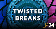 Lp24 twisted breaks art 1000x512 web