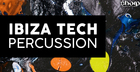 Ibiza Tech Percussion