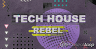 Tech House Rebel