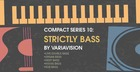 Compact Series - Strictly Bass