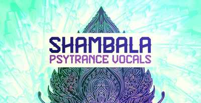 Shambala psytrance vocals production master 512 trance loops