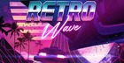 Retro Wave - Synthwave & 80s Retro