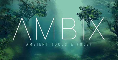 Ambix ambient tools production master 512