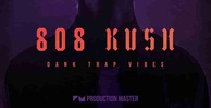 808 kush dank vibes production master trap loops 512