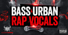 Bass & Urban Rap Vocals