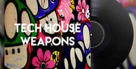 Tech house weapons engineering samples tech house loops 512