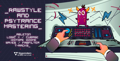 Rawstyle & Psytrance Mastering