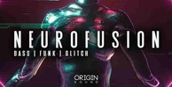 Neurofusion 512 origin sound glitch loops