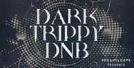 Frk dtd dark trippy dnb royalty free loops samples drum and bass sounds 512