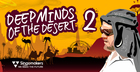 Deep Minds Of The Desert 2