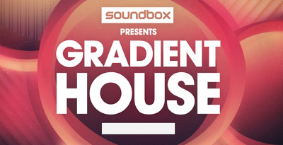 Soundbox gradient house loops samples 512 web