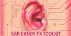 Ear CandyFX Toolkit