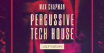 Royalty free tech house samples  house percussion and drum loops  tech house bass loops  max chapman music rectangle