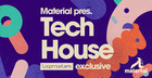 Material Tech House