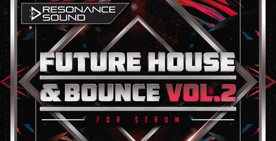 Rs future house   bounce serum 2 synth presets 1000x512 web