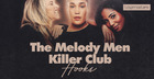 The Melody Men - Killer Club Hooks