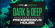 5pinmedia dark deepprogressivehouse sounds loopcloud ready 512 web