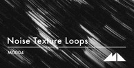 Noise texture loops  sszyw